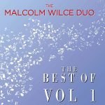 Malcolm Wilce Duo - The Best Of... Vol.1 (2019)