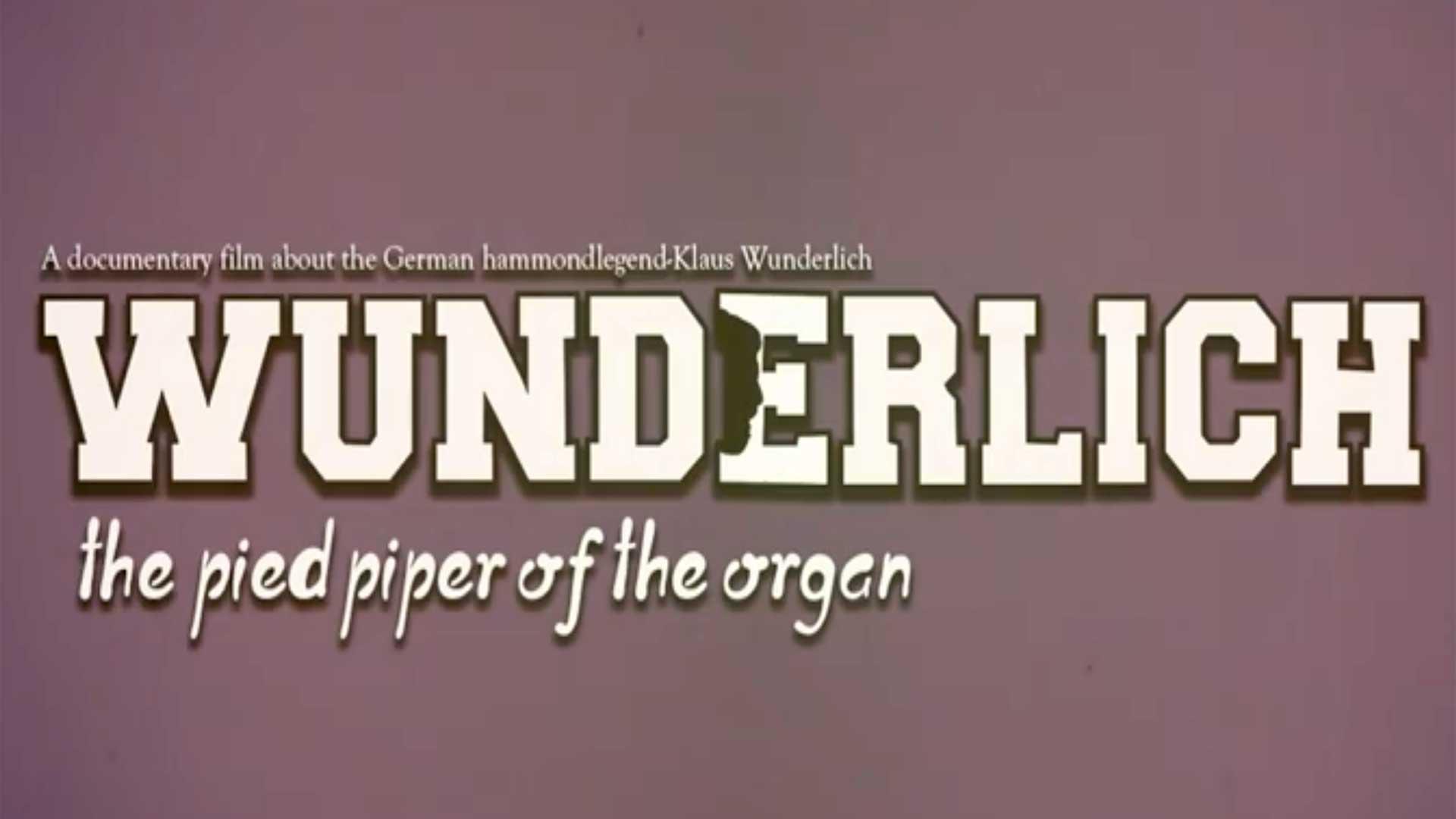 Wunderlich Documentary