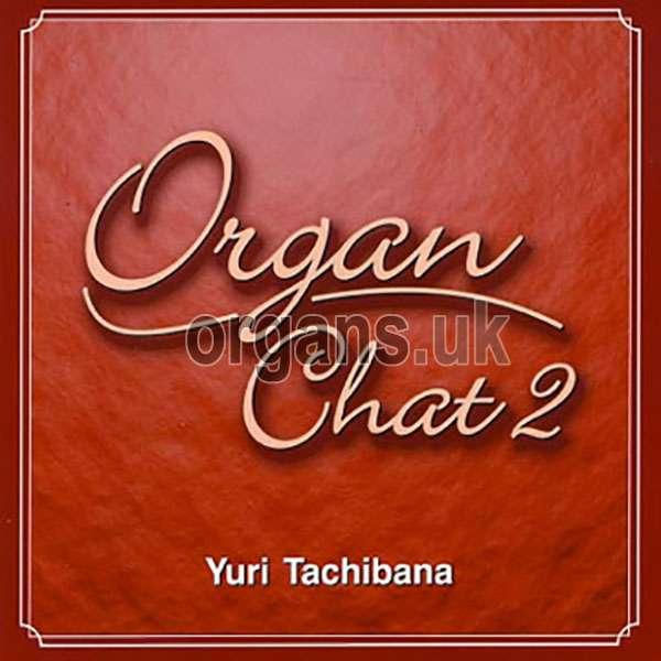 Yuri Tachibana - Organ Chat 2