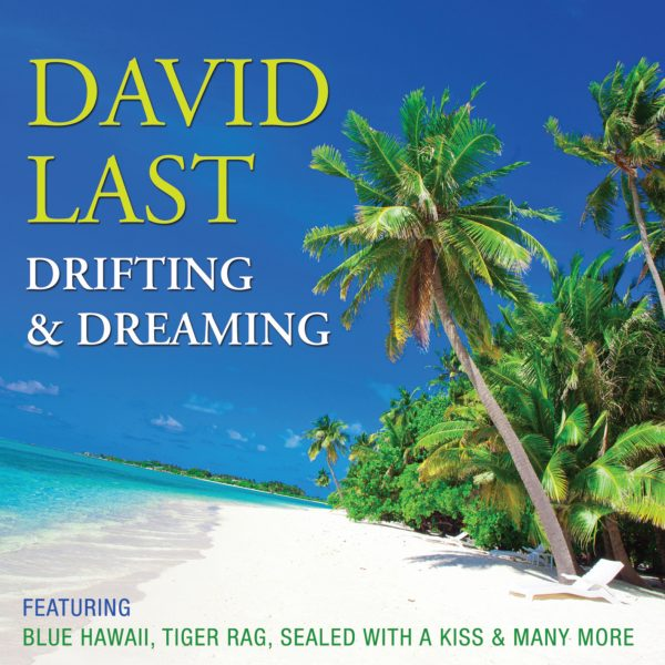 David Last - Drifting & Dreaming