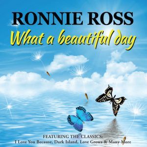 Ronnie Ross - What A Beautiful Day