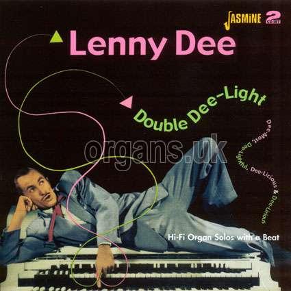 Lenny Dee - Double Dee-Light - Dee-Most Dee-Lightful, Dee-Licious and Dee-Lirious