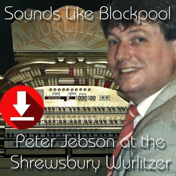 Peter Jebson - Sounds Like Blackpool
